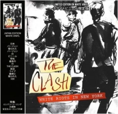 The Clash - White Riots In New York