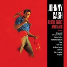 Cash Johnny - Blood, Sweat & Tears