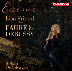 Debussy, Claude; Fauré, Gabriel - Lisa Friend Plays Fauré And Debussy