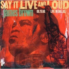 Brown James - Say It Live And Loud - Live 1968 (2