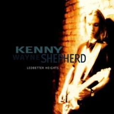 Kenny Wayne Shepherd - Ledbetter Heights -Rsd-