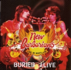 New Barbarians - Buried Alive - Live In Maryland