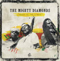 Mighty Diamonds - Thugs In The Street