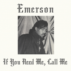 Emerson - If You Need Me,.. -Rsd-