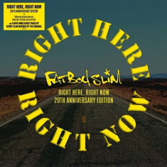 Fatboy Slim - Right Here, Right Now Remixes