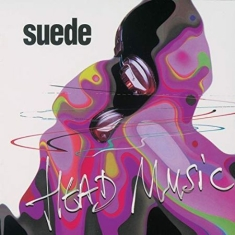 Suede - Head Music-20Th Anniversary Rsd2019