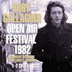 Gallagher Rory - Open Air Festival 1982 (2 Cd Broadc
