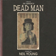 Neil Young - Dead Man (Music From And Inspired By The Film)