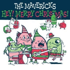 Mavericks - Hey! Merry Christmas!