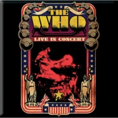The Who - The Who Fridge Magnet: Live in Concert