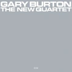 Burton, Gary - The New Quartet