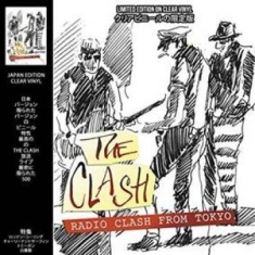 The Clash - Radio Clash From Tokyo (Clear Vinyl
