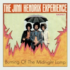 Hendrix Jimi The Experience - Burning Of The Midnight Lamp Mono E