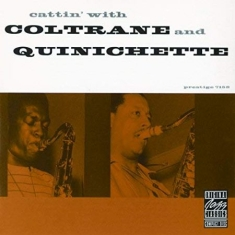 Coltrane John - Cattin' With Coltrane & Quinichette