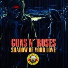 Guns n'roses - Shadow Of Your Love (Red 7