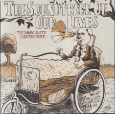 Soundtrack Of Our Lives - The Immaculate Convergence