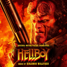 Benjamin Wallfisch - Hellboy (Original Motion Picture So