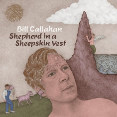 Callahan Bill - Shepherd In A Sheepskin Vest