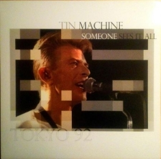 Tin Machine - Somjeone Sees it all / 10 inch vit vinyl