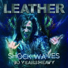Leather - Shock Waves: 30 Years Heavy (Black