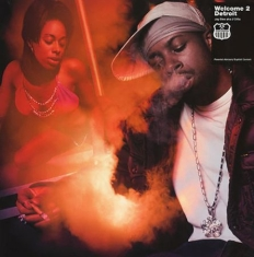 J Dilla - Welcome 2 Detroit: Smoked-out Edition