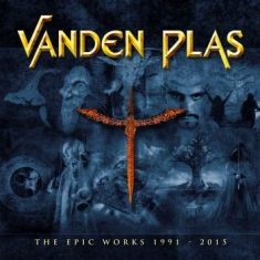 Vanden Plas - The Epic Works 1991 - 2015