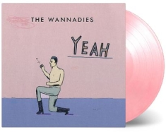 Wannadies - Yeah (Ltd Pink Vinyl)