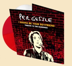 Per Gessle - I Wanna be your boyfriend -Bundle with both colours
