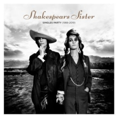 Shakespears Sister - Singles Party
