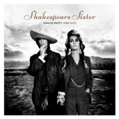 Shakespears Sister - Singles Party - Deluxe