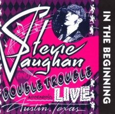 Stevie Ray Vaughan - In the Beginning