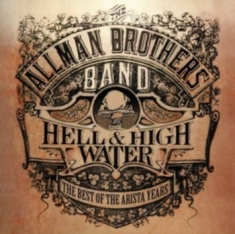 Allman Brothers Band - Hell & High Water [import]