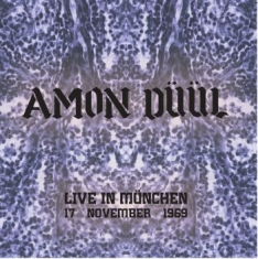 Amon Duul - Live In Munchen November 1969