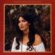 Emmylou Harris - Roses In The Snow (Vinyl)