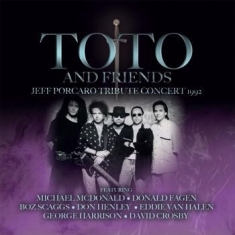Toto And Friends - Jeff Porcaro Tribute Concert 1992