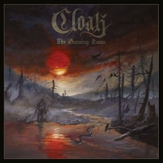 Cloak - Burning Dawn The (Digipack)