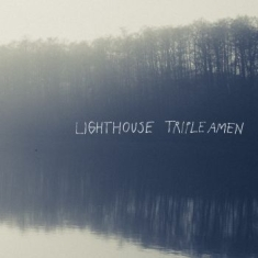 Lighthouse - Triple Amen