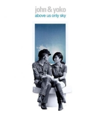 John Lennon Yoko Ono - Above Us Only Sky (Br)