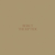 Beirut - The Rip Tide (Re-Issue)