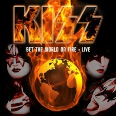 Kiss - Set The World On Fire