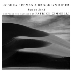 Joshua Redman & Brooklyn Rider - Sun On Sand (With Scott Colley