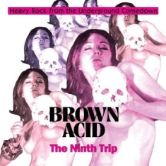 V/A - Brown Acid: The Ninth Trip - Brown Acid: The Ninth Trip (Vinyl)
