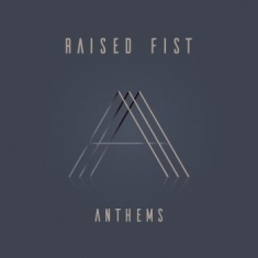Raised Fist - Anthems (Clear Vinyl)