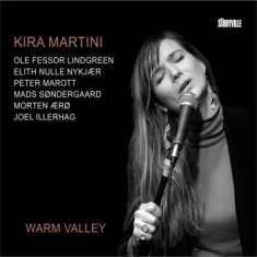 Martini Kira - Warm Valley