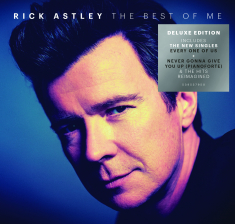 Astley Rick - The Best Of Me (2Cd Deluxe)