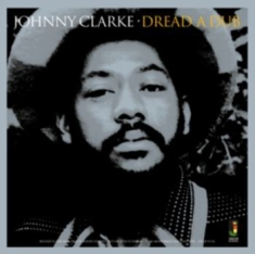 Johnny Clarke - Dread A Dub [import]
