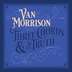 Van Morrison - Three Chords & The Truth