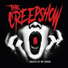 Creepshow, The - Death At My Door (2Nd Repress)