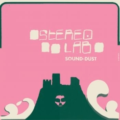Stereolab - Sound Dust - Expanded (Clear Vinyl)