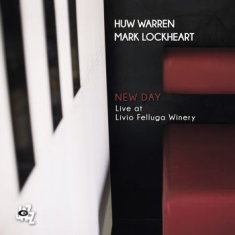 Warren Huw / Mark Lockheart - New Day - Live At Livio Felluga